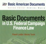 miniatura Basic Documents in U.S. Federal Campaign Finance Law