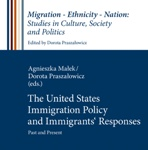 miniatura The United States Immigration Policy and Immigrants' Responses. Past and Present